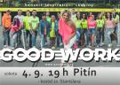 Koncert skupiny GOOD WORK 1